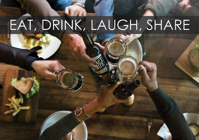 Eat Drink Laugh Share